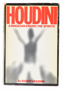 Houdini: A Magician Among the Spirits