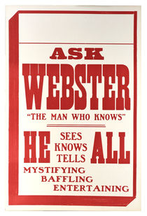 "Ask Webster ""The Man Who Knows"""