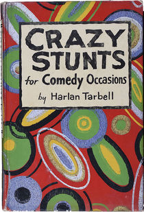 Crazy Stunts for Comedy Occasions