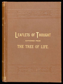 Leaflets of Thought Gathered from the Tree of Life (Inscribed, Lily Dale)