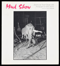 Mud Show: American Tent Circus Life