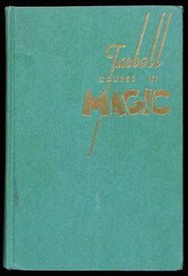 The Tarbell Course in Magic, Vol. 4