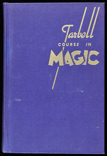The Tarbell Course in Magic, Vol. 5