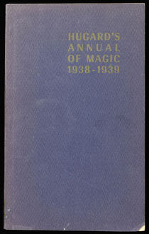 Hugard's Annual of Magic 1938-1939