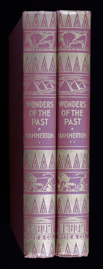 Wonders of the Past, in Two Volumes