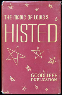 The Magic of Louis S. Histed