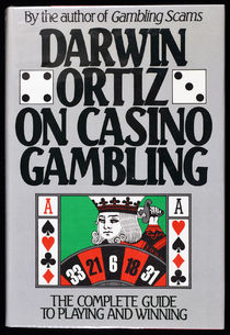 Darwin Ortiz on Casino Gambling (Signed)