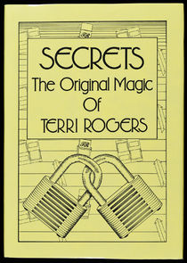 Secrets: The Original Magic of Terry Rogers