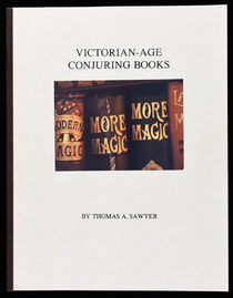 Victorian-Age Conjuring Books, Second Edition (Signed)