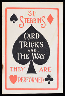Card Tricks and the Way They Are Performed