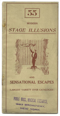 Modern Stage Illusions and Sensational Escapes