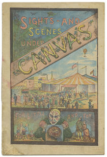 Sights and Scenes Under Canvas, Sells Brothers Circus