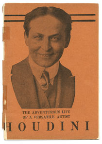 The Adverturous Life of a Versatile Artist: Houdini
