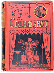 The Secrets of Conjuring and Magic
