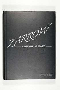 Zarrow: A Lifetime of Magic