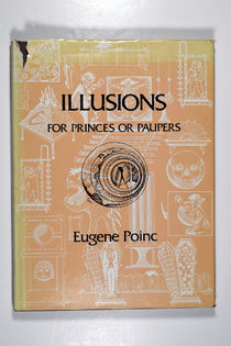 Illusions for Princes or Paupers