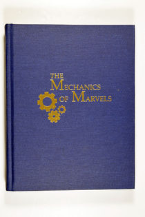 The Mechanics of Marvels