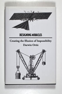 Designing Miracles: Creating the Illusion of Impossibility