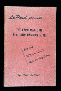 The Card Magic of Bro. John Hamman S.M.