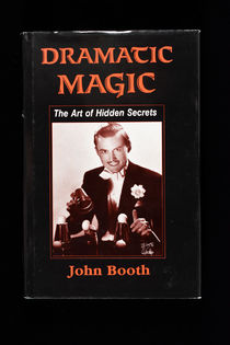 Dramatic Magic: the Art of Hidden Secrets