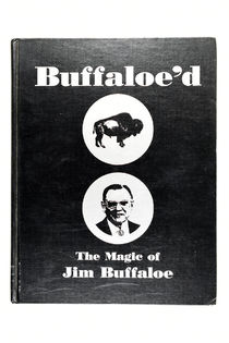Buffaloe'd: The Magic of Jim Buffaloe