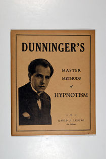 Dunninger's Master Methods of Hypnotism