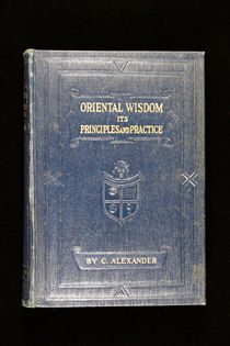 Oriental Wisdom: Its Principles and Practice