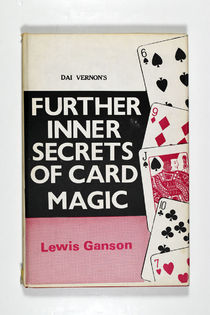 Dai Vernon's Further Inner Secrets of Card Magic