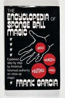 The Encyclopedia of Sponge Ball Magic