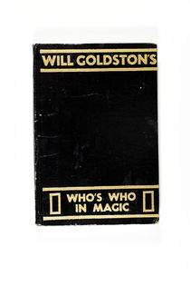 Will Goldston's Who's Who in Magic