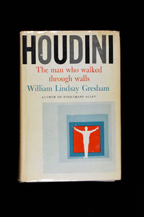 Houdini: the Man Who Walked Through Walls