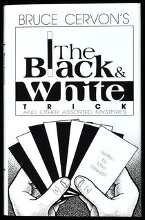 The Black and White Trick