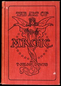 The Art of Magic, with Laid in T.Nelson Downs Ephemera