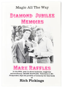 Daimond Jubilee Memoirs, Magic All the Way