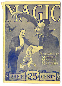 Magic: A Treatise on Modern Magical Mysteries