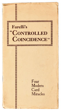 "Farelli's ""Controlled Coincidence"""