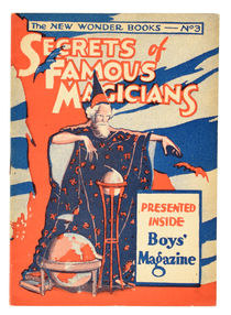 Secrets of Famous Magicians: The New Wonder Books No. 3