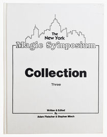 The New York Magic Symposium, Collection Three