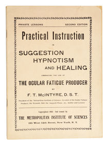 Practical Instruction in Suggestion Hypnotism and Healing